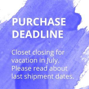 Closet Closing for Vacation